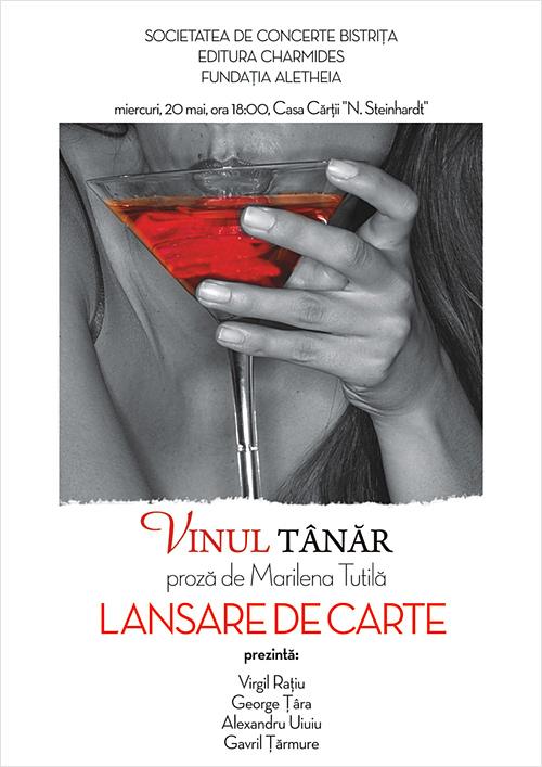 Lansare de carte: Vinul tanar – proza de Marilena Tutila