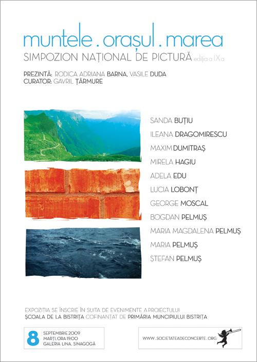 Simpozion national de pictura editia a IX-a: Muntele, Orasul, Marea