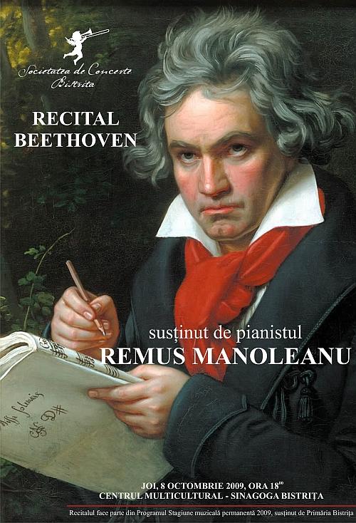 RECITAL BEETHOVEN sustinut de pianistul REMUS MANOLEANU- 8 octombrie 2009, ora 18,000 Sinagoga Bistrita