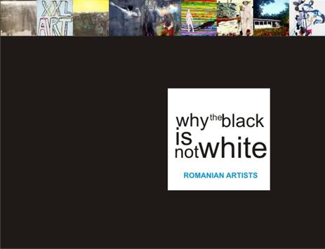 """Why the black is not white"" – Romanian artists – Brussels"