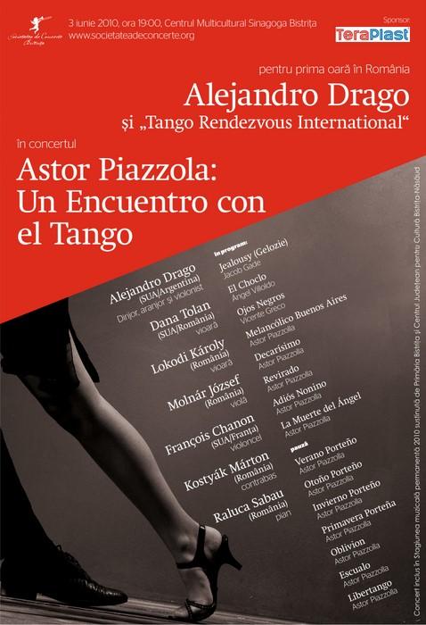 Alejandro Drago si Tango Rendezvous International – Astor Piazzolla: Un encuentro con el Tango