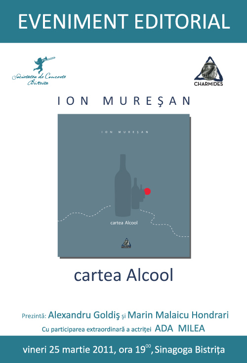 Eveniment editorial: Ion Muresan – cartea Alcool