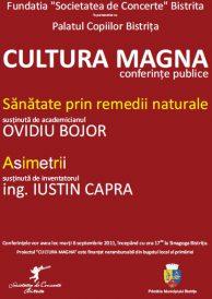 "Cultura Magna – Conferinte publice: ""Sanatate prin remedii naturale"" si ""Asimetrii"""