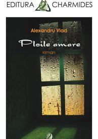 Alexandru Vlad – Ploile amare