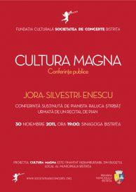 Cultura Magna – Conferinta: Jora-Silvestri-Enescu