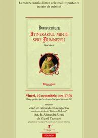 Lansare tratat de mistica: Bonaventura – Itinerariul mintii spre Dumnezeu, editie bilingva, ed. Polirom