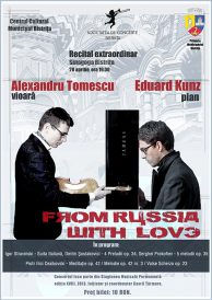 Vioara Stradivarius din nou la Bistrita! Recital extraordinar: From Russia with love.