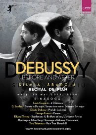 Debussy before and after – Recital de pian susținut de Silvia Sbârciu