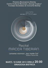 """Recital Mircea Tiberian și lansarea volumului """"Jazz Inside Out"""""""