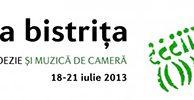 Festivalul de poezie şi muzică de cameră Poezia e la Bistriţa 2013, ediţia a V-a, 18-21 iulie