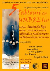Spectacol de poezii-cântece: 5 tablouri cu umbre(le)