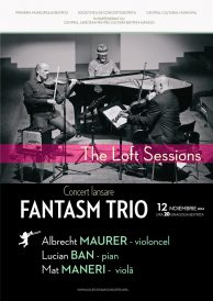 Concert eveniment de jazz: lansare Fantasm Trio – The Loft Sessions