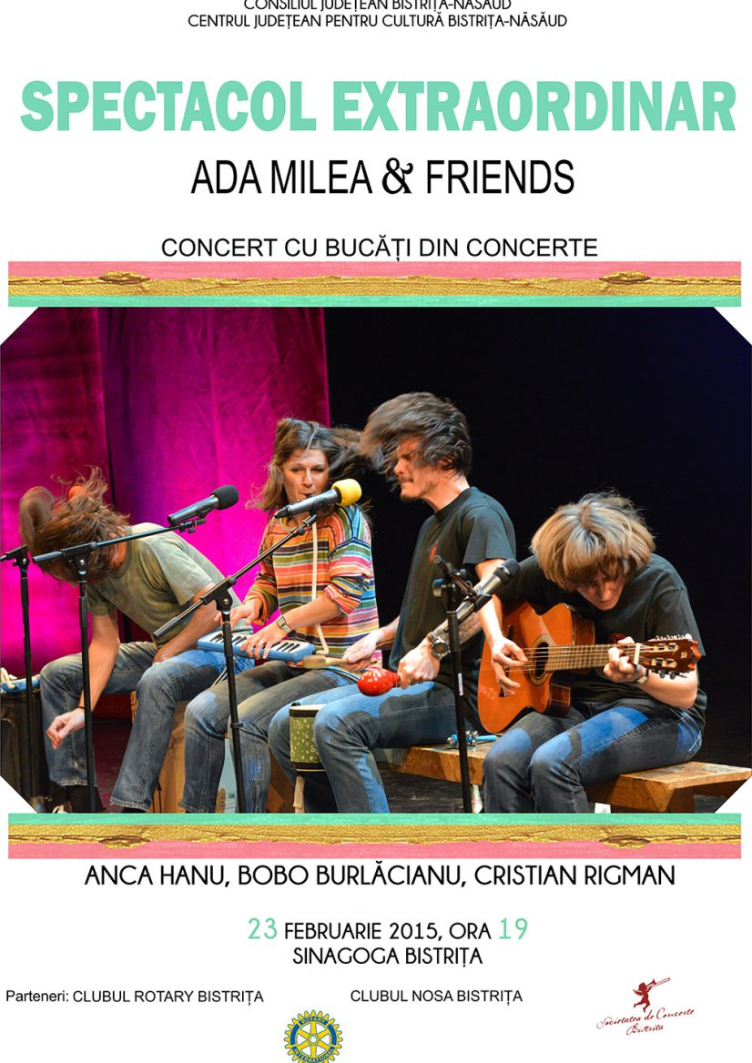 Spectacol extraordinar Ada Milea & Friends – Concert cu bucăți din concerte