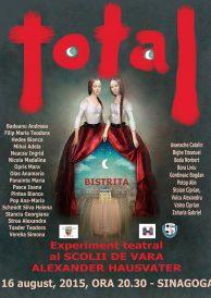 """Experiment teatral al școalii de vară Alexander Hausvater: """"TOTAL"""""""