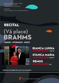 Recital (Vă place) BRAHMS – Lieduri – Intermezzi – Duete