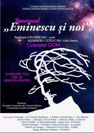"""Spectacol """"Eminescu și noi"""""""