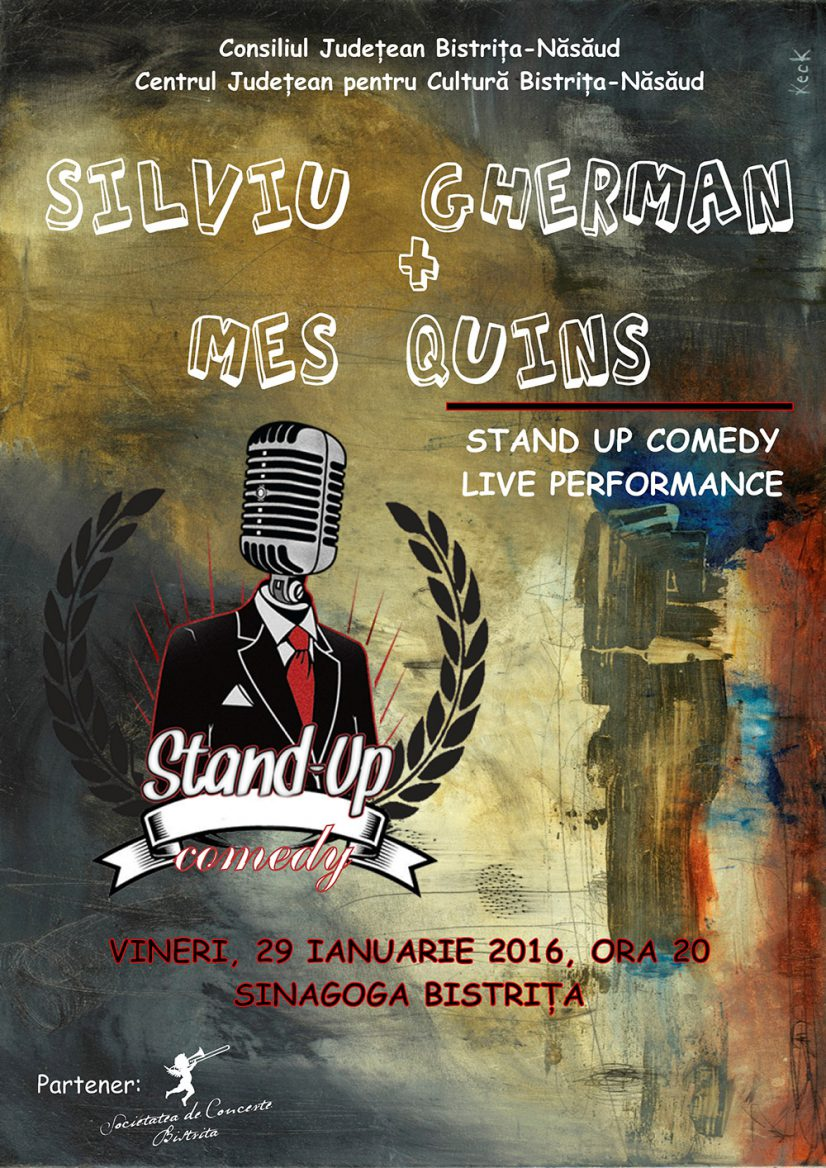 Stand up comedy / Live Performance: Silviu Gherman + Mes Quins