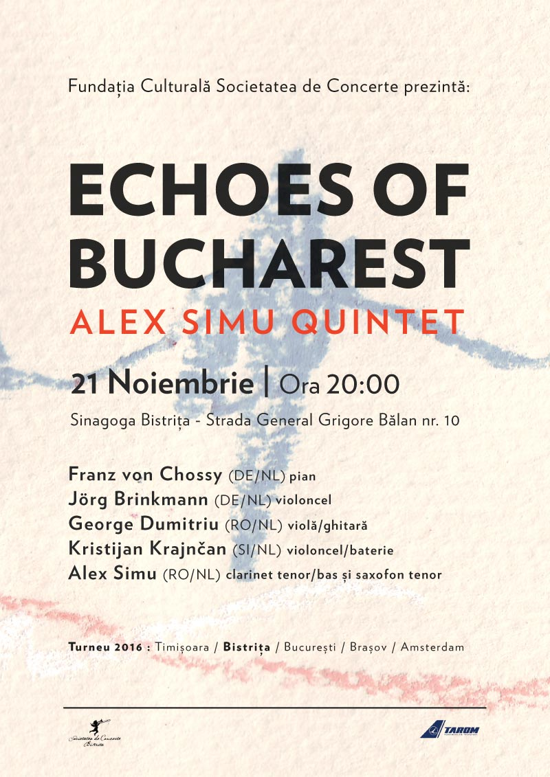 Concert de jazz – Echoes of Bucharest – Alex Simu Quintet