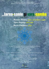 Recital extraordinar: …Iarna-sanie și vara-samba
