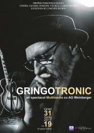 AG Weinberger în turneul Gringotronic