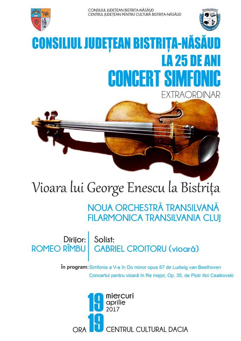 Concert simfonic aniversar extraordinar – Consiliul Județean la 25 de ani – Vioara lui George Enescu la Bistrița