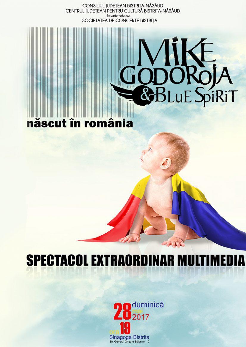 Născut în România – Mike Godoroja & Blue Spirit într-un spectacol extraordinar multimedia