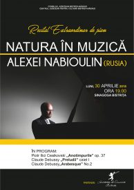 Recital extraordinar de pian susținut de Alexei Nabioulin (Rusia)