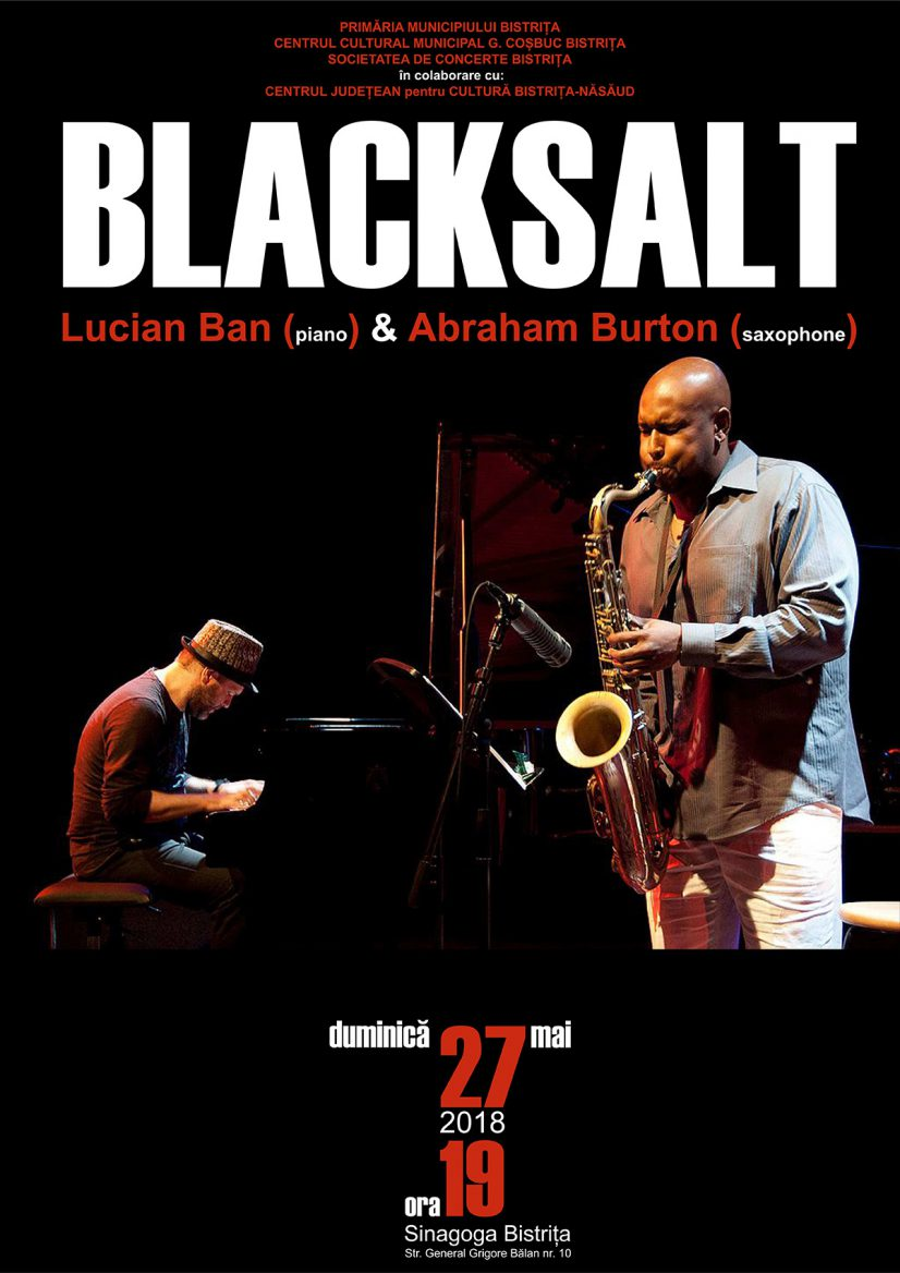 Concert extraordinar de jazz: Blacksalt – cu Lucian Ban și Abraham Burton