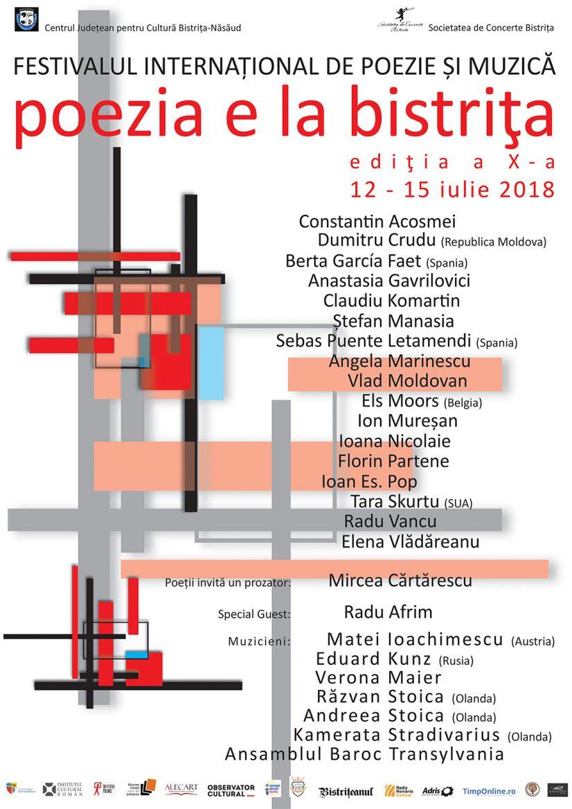 """FESTIVALUL INTERNAȚIONAL DE POEZIE ȘI MUZICĂ  """"Poezia e la bistrița"""", ediția a X-a, 12-15 iulie, 2018"""