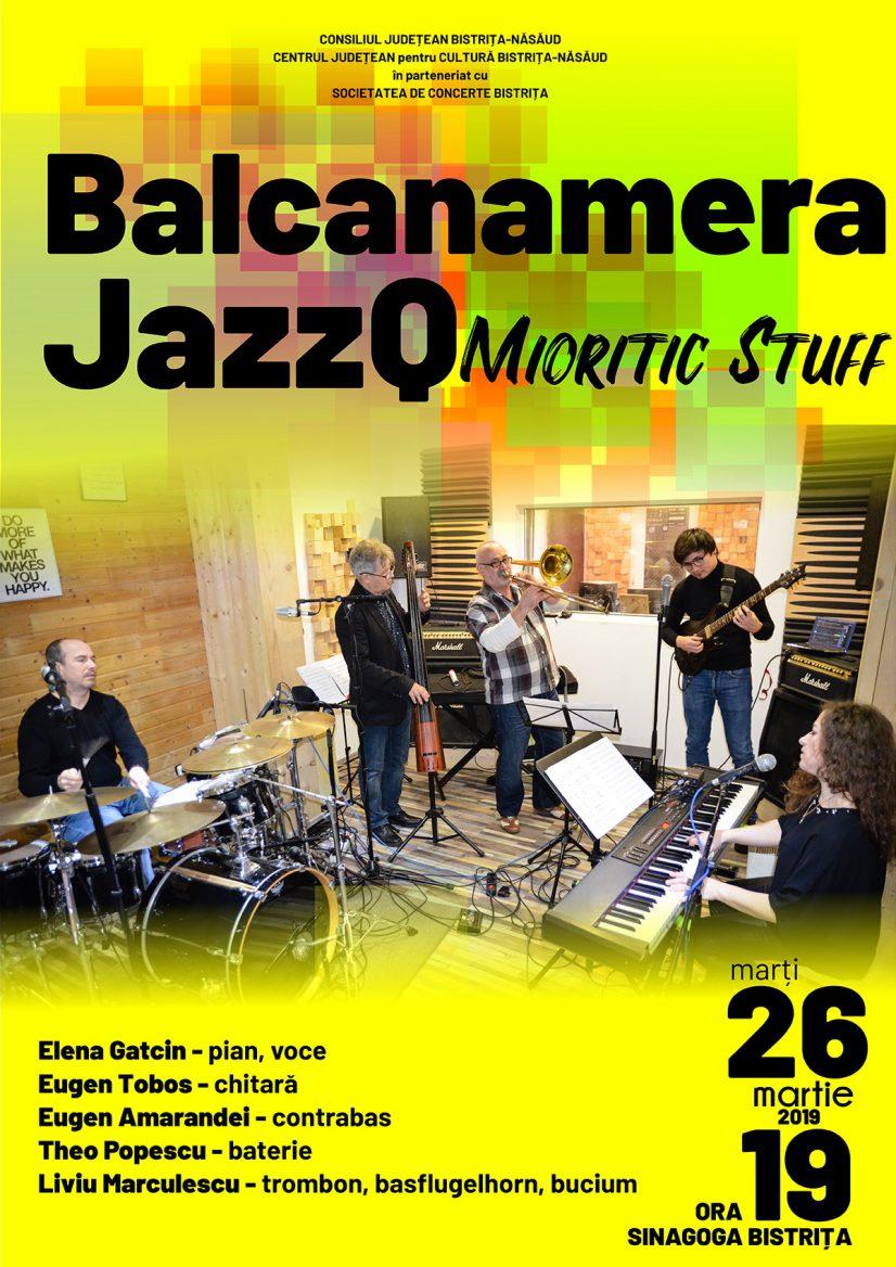Concertul de jazz Balcanamera JazzQ – Mioritic Stuff