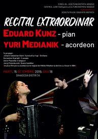 RECITAL EXTRAORDINAR: EDUARD KUNZ – pian și YURI MEDIANIK – acordeon