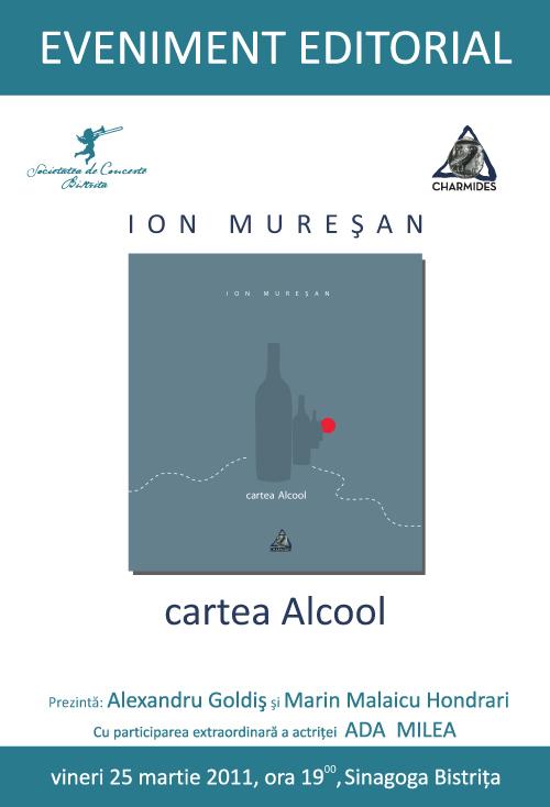 Eveniment editorial: Ion Muresan – cartea Alcool