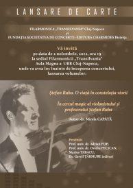 Lansari de carte: Stefan Ruha. O viata in constelatia viorii si In cercul magic al violonistului si profesorului Stefan Ruha