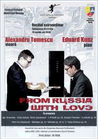 Vioara Stradivarius din nou la Bistrita! Recital extraordinar: From Russia with love.