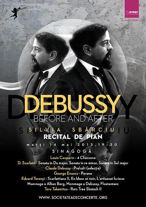 Debussy before and after – Recital de pian susținut de Silvia Sbârciu