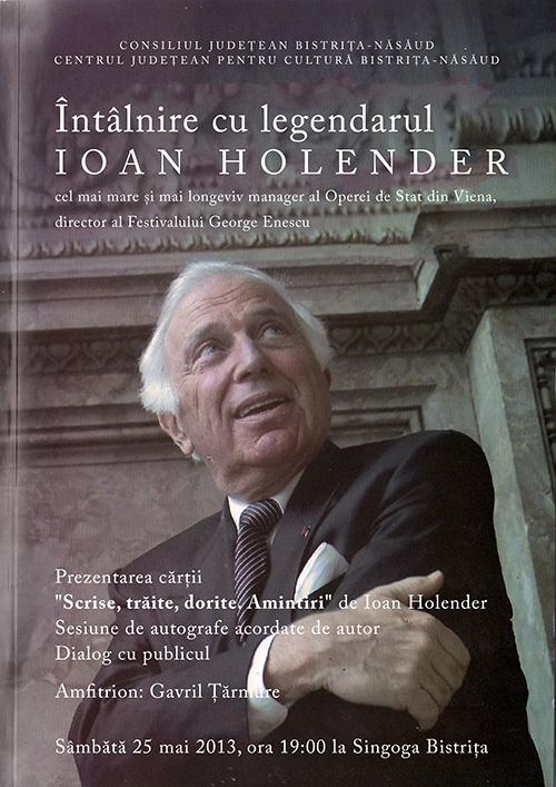 """Eveniment editorial: Lansarea cărţii """"Spuse, trăite, dorite. Amintiri"""" cu legendarul Ioan Holender"""
