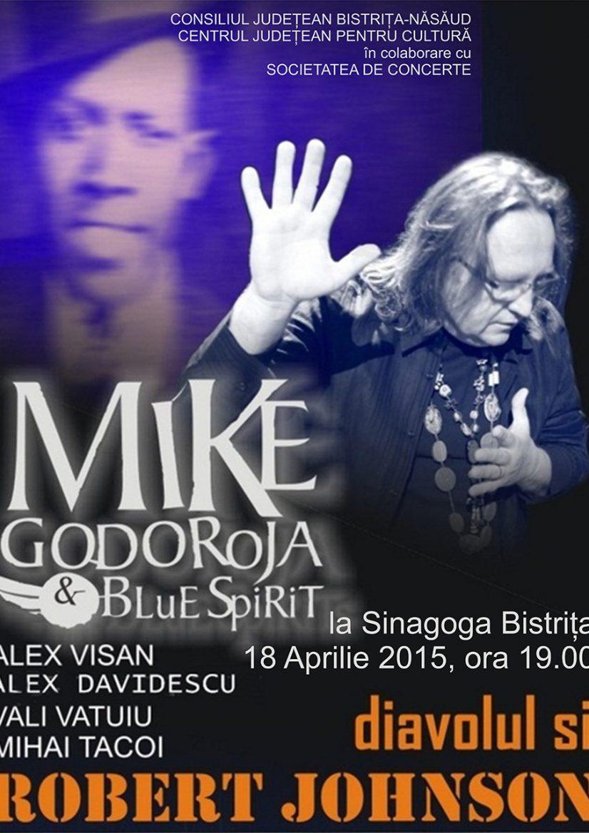 Concert extraordinar Mike Godoroja & Blue Spirit – Diavolul și Robert Johnson