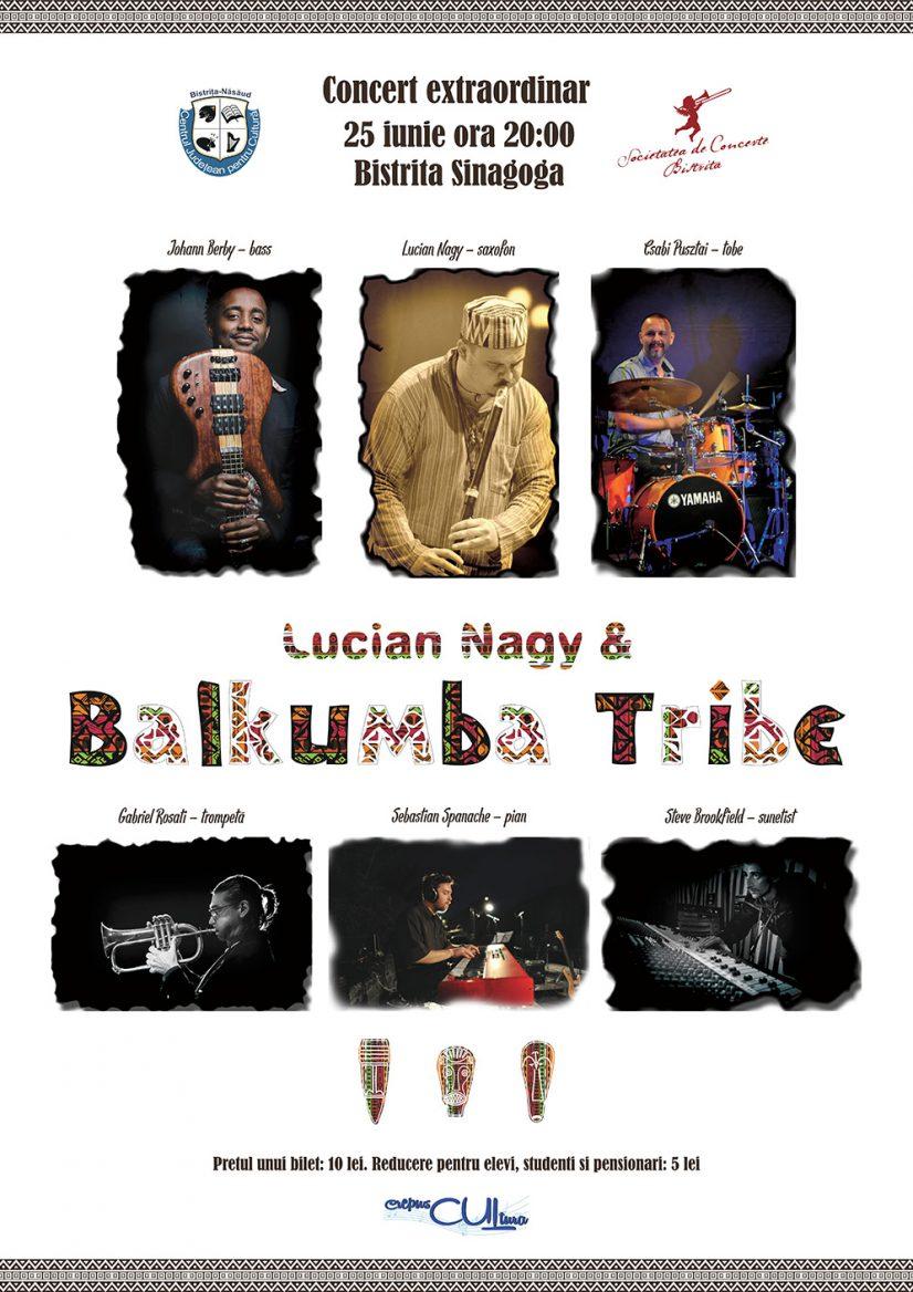 Concert extraordinar – LUCIAN NAGY & BALKUMBA TRIBE