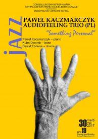 Concert de jazz: Audiofeeling Trio (Polonia) – Something Personal