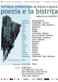 """Festivalul internațional de poezie și muzică """"Poezia e la Bistrița"""", ediția a IX-a 6-9 iulie 2017"""